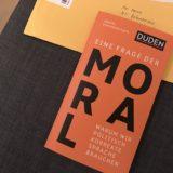Buch: Eine Frage der Moral. Warum wir politisch korrekte Sprache brauchen